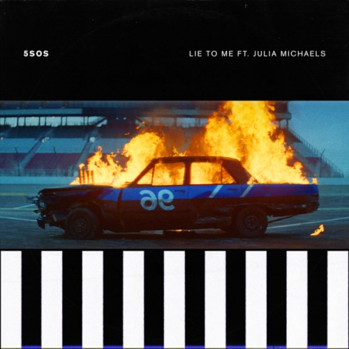 5 SECONDS OF SUMMER feat. JULIA MICHAELS: Lie To Me