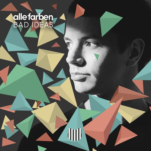 ALLE FARBEN: Bad Ideas