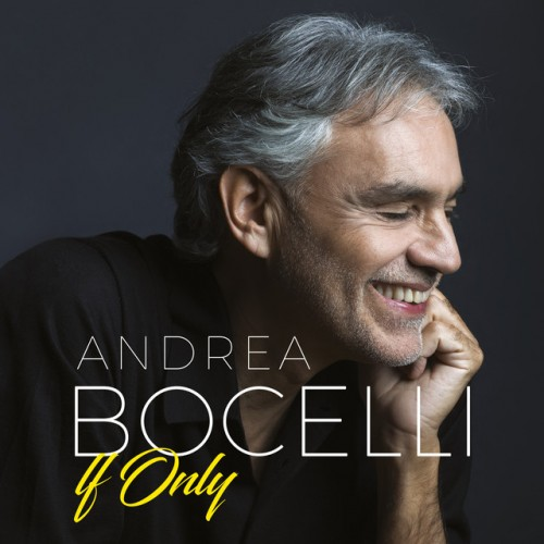 ANDREA BOCELLI: If Only