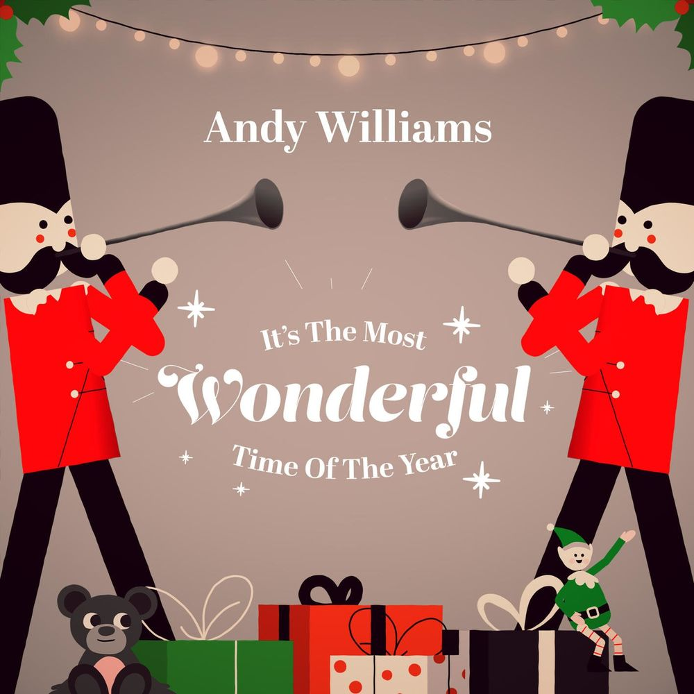 ANDY WILLIAMS: It`s the Most Wonderful Time of the Year