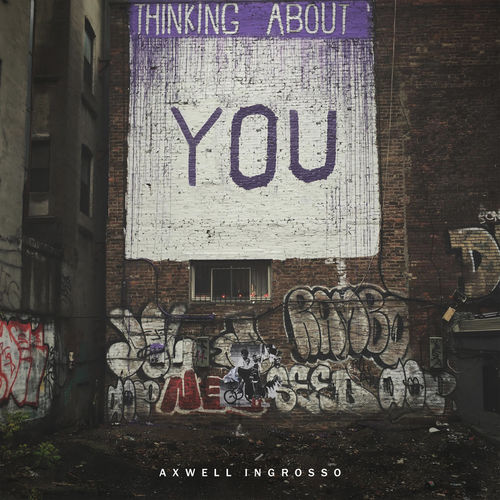 AXWELL Λ INGROSSO: Thinking About You
