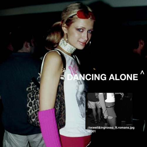 AXWELL Λ INGROSSO feat. ROMANS: Dancing Alone