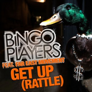 BINGO PLAYERS feat. FAR EAST MOVEMENT: Get up (Rattle)