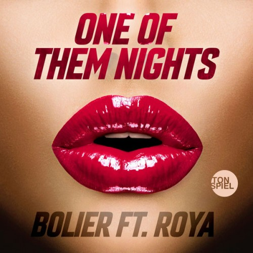 BOLIER feat. ROYA: One Of Them Nights
