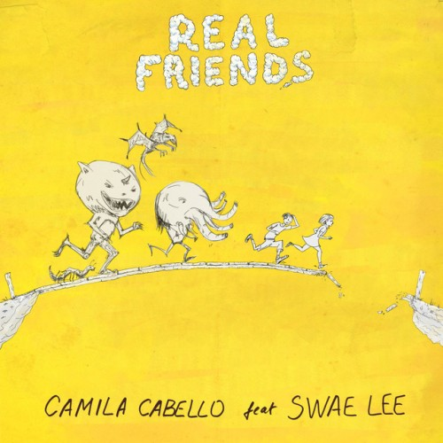 CAMILA CABELLO feat. SWAE LEE: Real Friends