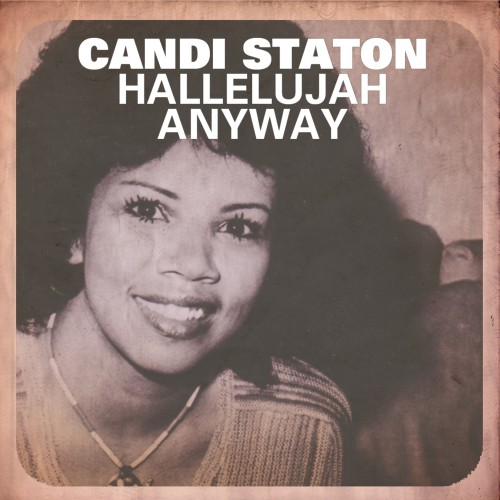 CANDI STATON: Hallelujah Anyway