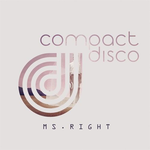 COMPACT DISCO: Ms. Right