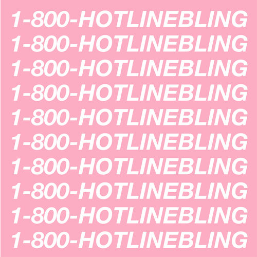 DRAKE: Hotline Bling