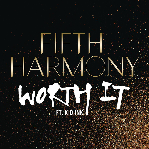 FIFTH HARMONY feat. KID INK: Worth It