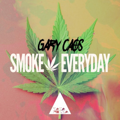 GARY CAOS: Smoke Everyday