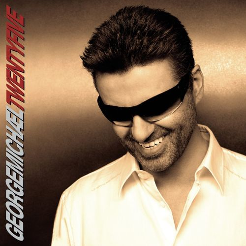 GEORGE MICHAEL: Twenty Five