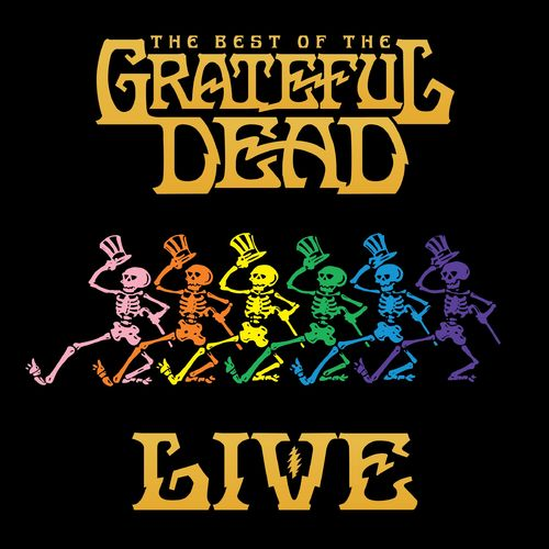 GRATEFUL DEAD: The Best Of The Grateful Dead - Live