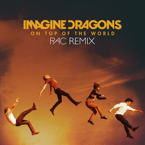 IMAGINE DRAGONS: On Top Of The World