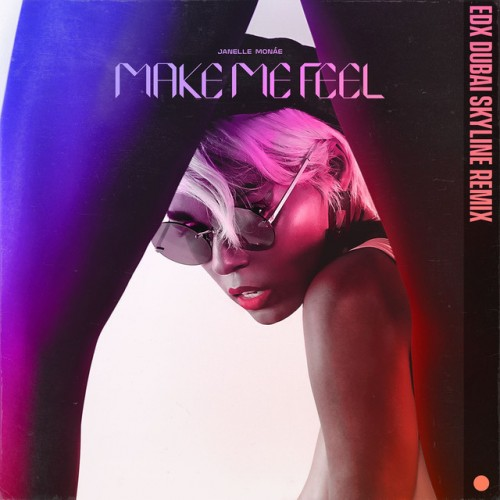 JANELLE MONÁE: Make Me Feel