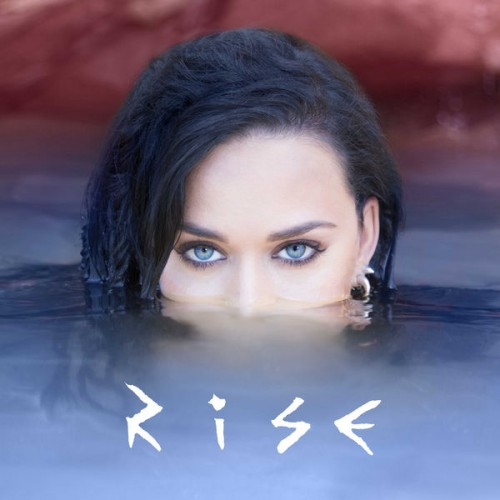 KATY PERRY: Rise