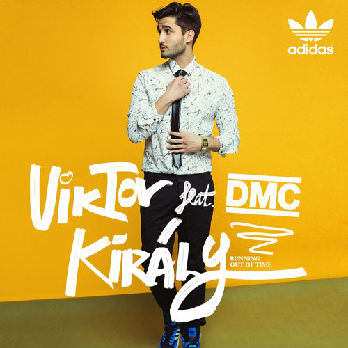 KIRÁLY VIKTOR feat. DMC: Running Out Of Time