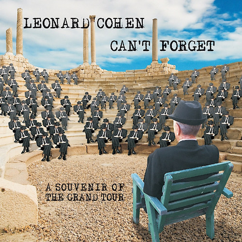 LEONARD COHEN: Can`t Forget: A Souvenir Of The Grand Tour