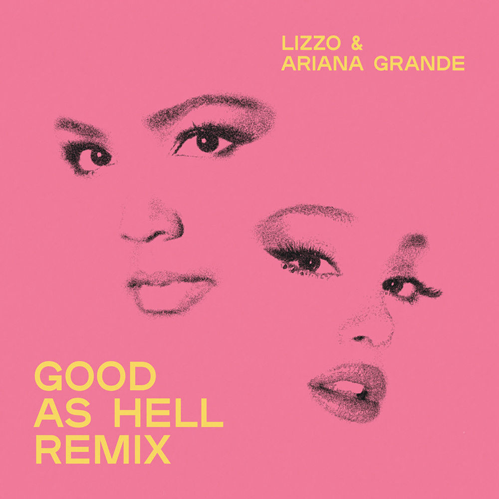 LIZZO feat. ARIANA GRANDE: Good As Hell