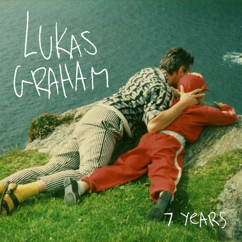 LUKAS GRAHAM: 7 Years