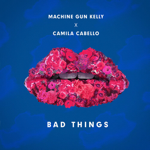 MACHINE GUN KELLY x CAMILA CABELLO: Bad Things