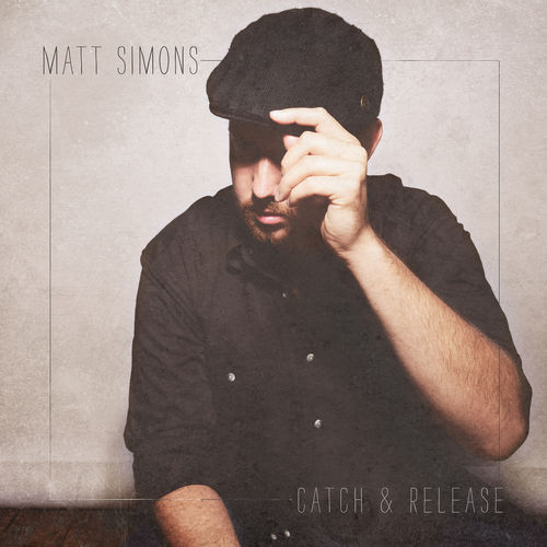 MATT SIMONS: Catch & Release