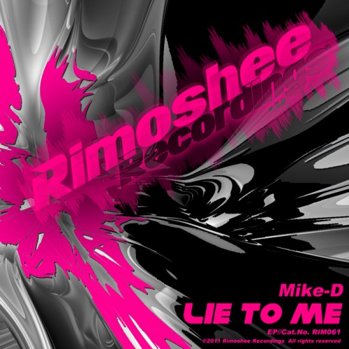 MIKE-D feat. NENSI: Lie To Me