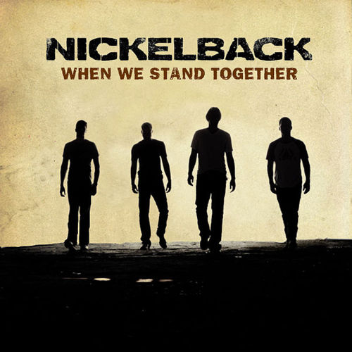 NICKELBACK: When We Stand Together