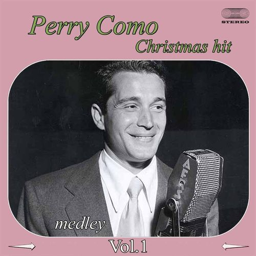PERRY COMO & THE FONTANE SISTERS: It`s Beginning To Look A Lot Like Christmas