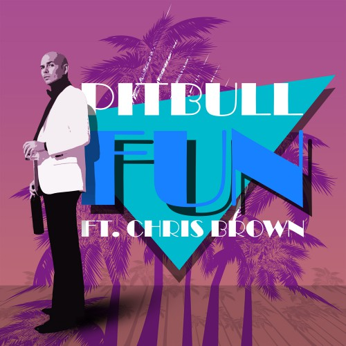 PITBULL feat. CHRIS BROWN: Fun