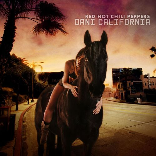 RED HOT CHILI PEPPERS: Dani California