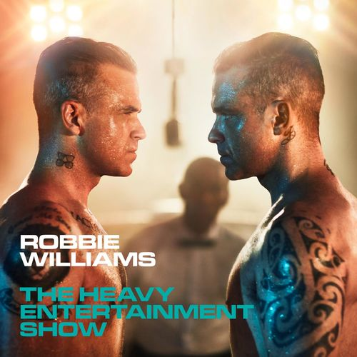 ROBBIE WILLIAMS: The Heavy Entertainment Show