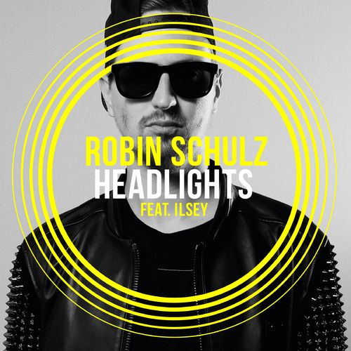 ROBIN SCHULZ feat. ILSEY: Headlights