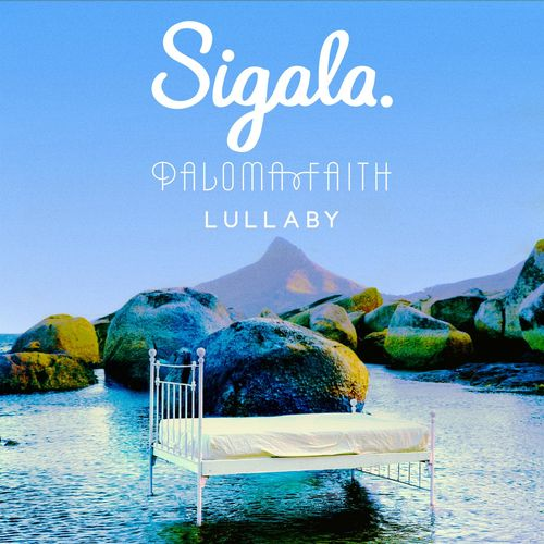 SIGALA x PALOMA FAITH: Lullaby