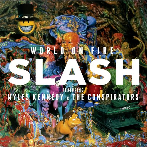 SLASH feat. MYLES KENNEDY and THE CONSPIRATORS: World On Fire
