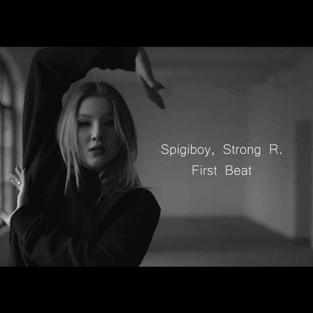 SPIGIBOY, STRONG R.: First Beat
