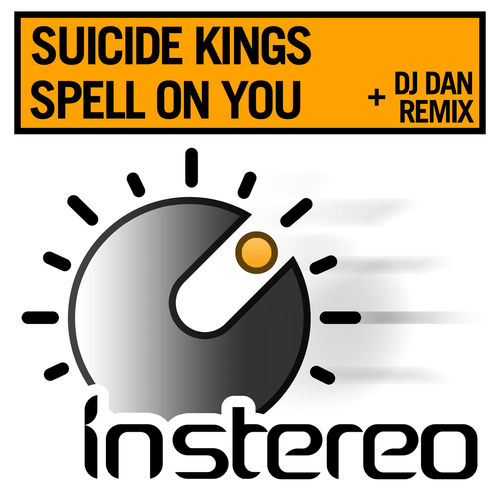 SUICIDE KINGS: Spell On You