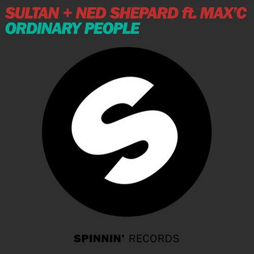 SULTAN & NED SHEPARD feat. MAX`C: Ordinary People