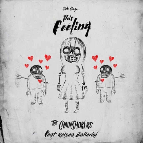 THE CHAINSMOKERS feat. KELSEA BALLERINI: This Feeling