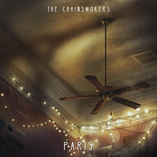 THE CHAINSMOKERS: Paris