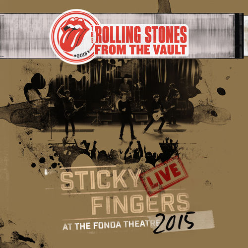 THE ROLLING STONES: Sticky Fingers Live At The Fonda Theatre 2015
