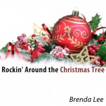 BRENDA LEE: Rockin` Around The Christmas Tree
