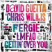 DAVID GUETTA & CHRIS WILLIS feat. FERGIE & LMFAO: Gettin` Over You