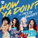 LITTLE MIX feat. MISSY ELLIOTT: How Ya Doin'?