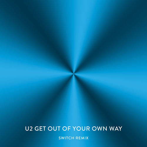 U2: Get Out Of Your Own Way