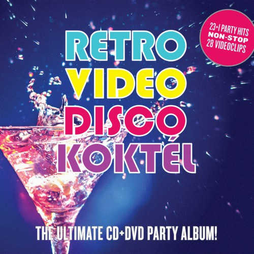 VÁLOGATÁS: Retro Video Disco Koktél - The Ultimate CD+DVD Party Album!