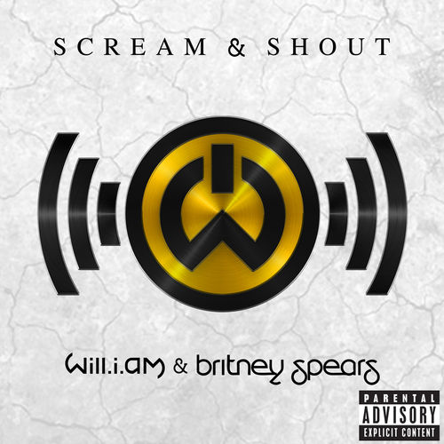 WILL.I.AM feat. BRITNEY SPEARS: Scream & Shout