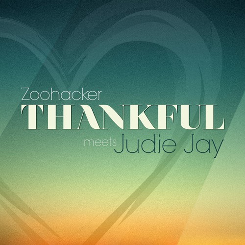 ZOOHACKER meets JUDIE JAY: Thankful