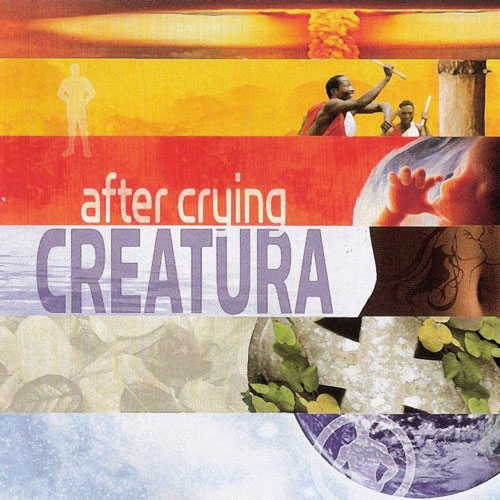 AFTER CRYING: Creatura