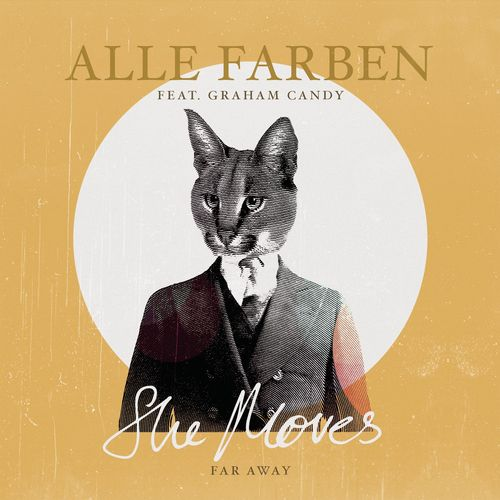 ALLE FARBEN feat. GRAHAM CANDY: She Moves (Far Away)