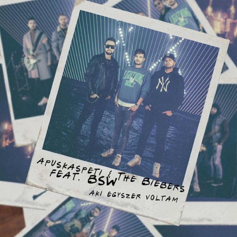 APUSKASPETI & THE BIEBERS feat. BSW: Aki egyszer voltam